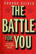 The Battle for You
