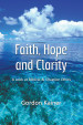 Faith Hope and Clarity