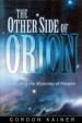 The Other Side of Orion: Unveiling the Mysteries of Heaven
