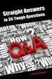Straight Answers to 35 Tough Questions